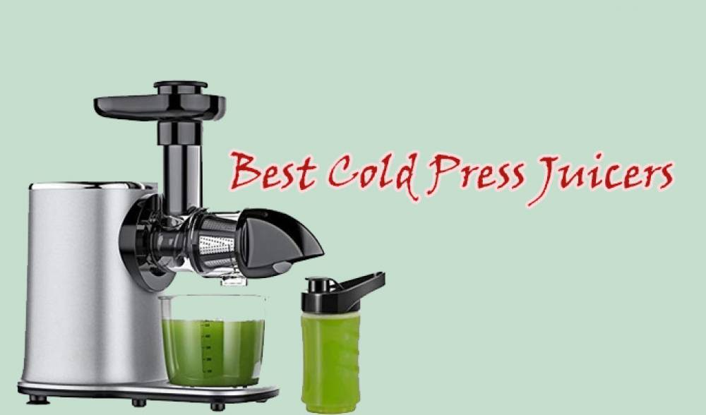 Best Cold Press Juicers 2021 (Buying Guide)
